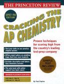 Cracking the AP Chemistry Exam 1997 98