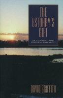 Pdf The Estuary's Gift