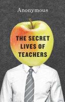 The Secret Lives of Teachers [Pdf/ePub] eBook