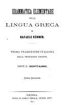 Grammatica elementare della lingua greca ;Prima traduzione italiana dalla tredicesima Edizione