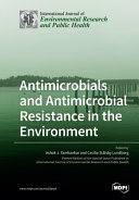 Antimicrobials And Antimicrobial Resistance In The Environment Book PDF