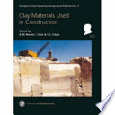 """""""Clay Materials Used in Construction"""" by George M. Reeves, Ian Sims, J. C. Cripps, Geological Society of London"""