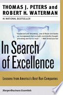 In search of excellence lessons from americas best run companies in search of excellence lessons from americas best run companies thomas j petersrobert h waterman limited preview 2004 publicscrutiny Gallery