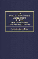 The William Blackstone Collection in the Yale Law Library