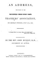 An Address  delivered to the Macclesfield Church Sunday School Teachers  Association     July 17th  1845