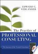 The Practice of Professional Consulting Book