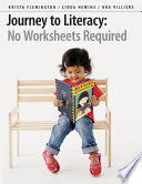 Journey to Literacy  No Worksheets Required Book PDF