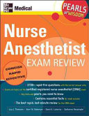 Nurse Anesthetist Exam Review  Pearls of Wisdom Book