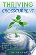 Thriving In The Crosscurrent