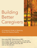Building Better Caregivers