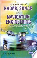 Fundamentals Of Radar, Sonar & Navigation Engg.