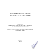 Reconfigurable Technology for Future Optical Access Networks