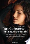 Porträt-Rezepte mit natürlichem Licht