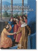 Mamerot, Chronicle of Crusades
