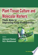 Plant Tissue Culture and Moelcular Markers Book