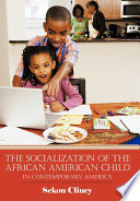The Socialization of the African American Child Book