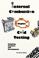 Internal Combustion Engine Cold Testing