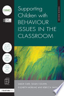 Supporting Children with Behaviour Issues in the Classroom