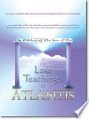 """The Lost Teachings of Atlantis: & the Children of the Law of One"" by Jon Peniel"