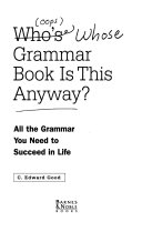 Who's (... oops!) whose grammar book is this anyway?
