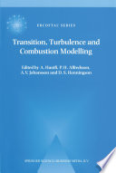 Transition  Turbulence and Combustion Modelling