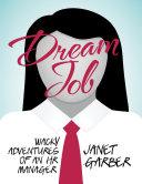 Dream Job: Wacky Adventures of an HR Manager