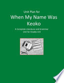 Unit Plan for When My Name Was Keoko