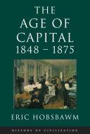 Age Of Capital: 1848-1875