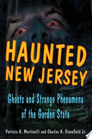 Download Haunted New Jersey Free Books - Reading Best Books For Free 2018