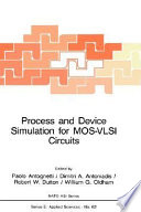 Process and Device Simulation for MOS VLSI Circuits