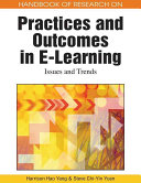 Handbook of Research on Practices and Outcomes in E learning