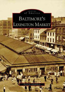 Baltimore's Lexington Market