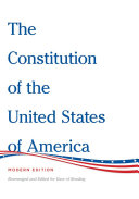 The Constitution of the United States of America Modern Edition