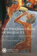 Ten Thousand Years of Inequality
