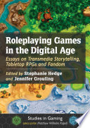 Roleplaying Games in the Digital Age