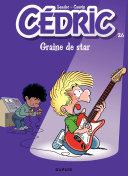 Cédric - Tome 26 - Graine de star