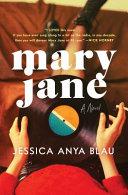 Mary Jane: a Novel image