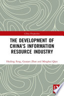 The Development of China s Information Resource Industry Book
