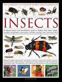 The Complete Illustrated World Encyclopedia of Insects Book
