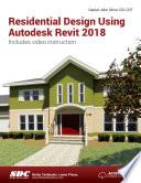 Residential Design Using Autodesk Revit 2018 - Daniel John Stine