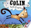 Colin et la Boîte-à-Roupillons