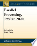 Parallel Processing 1980 To 2020 Book PDF