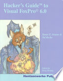 Hacker S Guide To Visual Foxpro 6 0 Book PDF