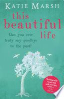 This Beautiful Life Book PDF