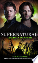 Supernatural   Children of Anubis