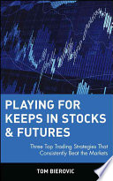 Playing for Keeps in Stocks & Futures Pdf/ePub eBook