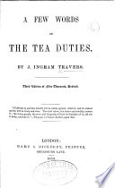 A Few Words on the Tea Duties ... Third edition ... revised