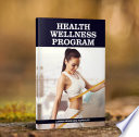 HEALTH WELLNESS PROGRAM Book PDF