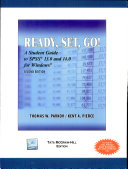 Ready, Set, Go: A Student Guide to Spss 13.0 and 14.0 for Windows: Second Edition
