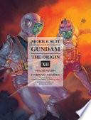 Mobile Suit Gundam the Origin 12